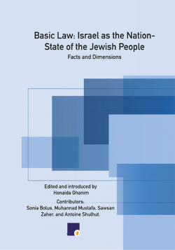 Basic Law: Israel as the Nation- State of the Jewish People Facts and Dimensions